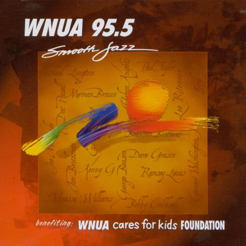 WNUA 95.5: Smooth Jazz Sampler, Vol. 10