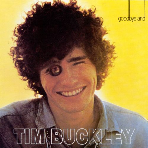 goodbye and hello tim buckley songs reviews credits allmusic
