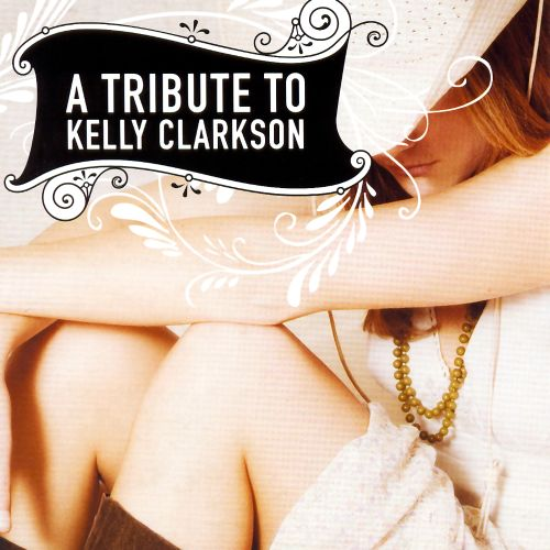 A Tribute to Kelly Clarkson