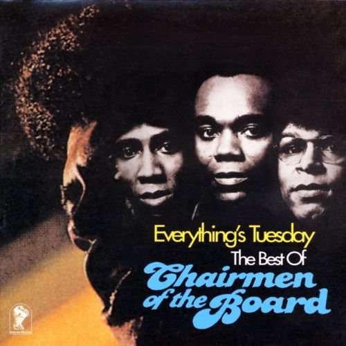 Everything's Tuesday: The Best of Chairmen of the Board