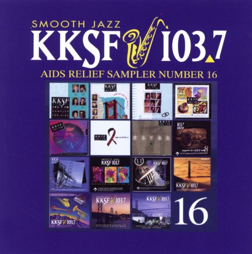 KKSF 103.7 FM Sampler for AIDS Relief, Vol. 16