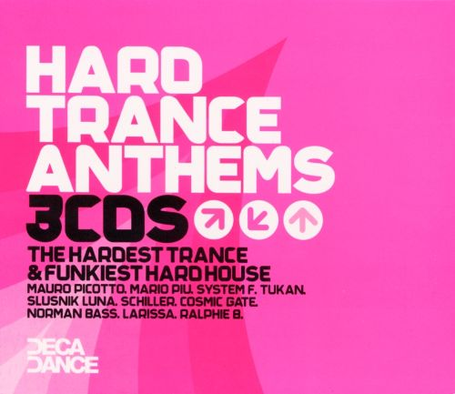 Hard Trance Anthems