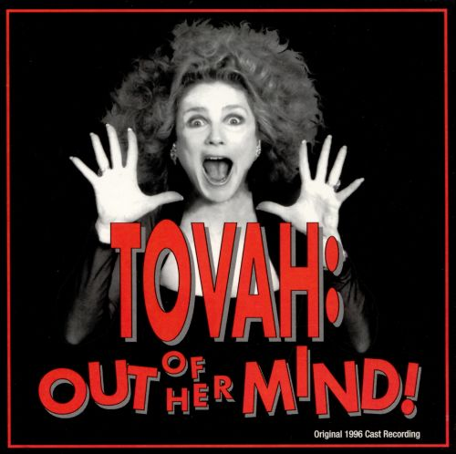Tovah Out of Her Mind