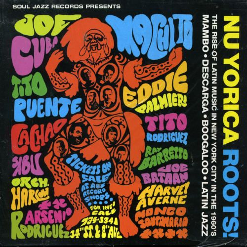 Nu Yorica Roots!: The Rise of Latin Music in New York City in the 1960's