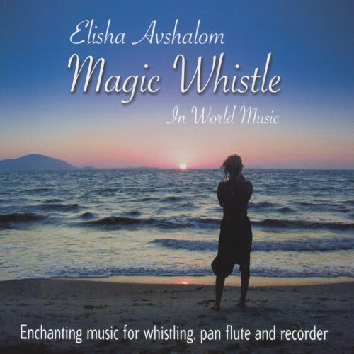 Magic Whistle in World Music