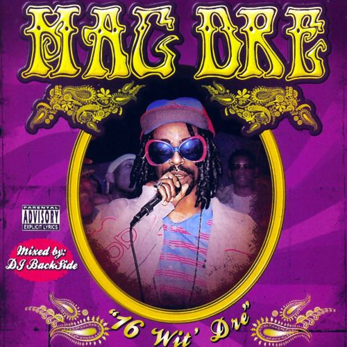 16's Wit Dre (Mixed by DJ Backside)