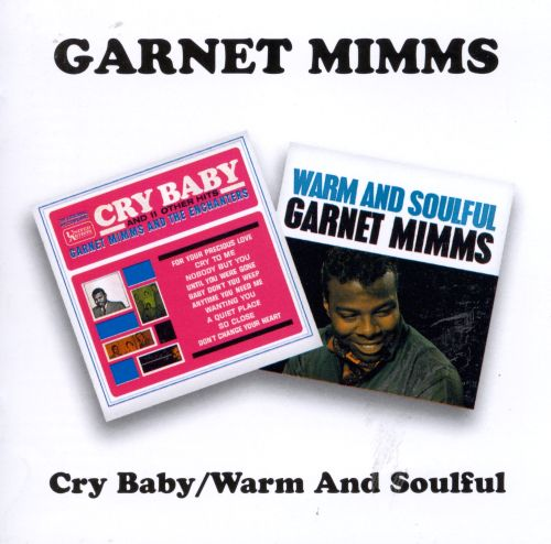 Cry Baby/Warm and Soulful