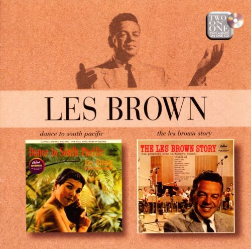 Dance to South Pacific/The Les Brown Story