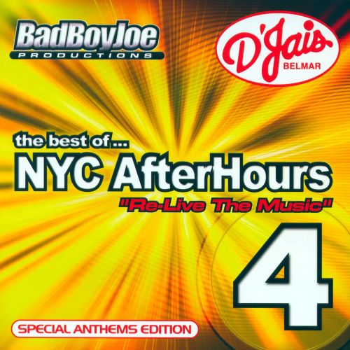 The Best Of... NYC AfterHours 4: Re-Live The Music