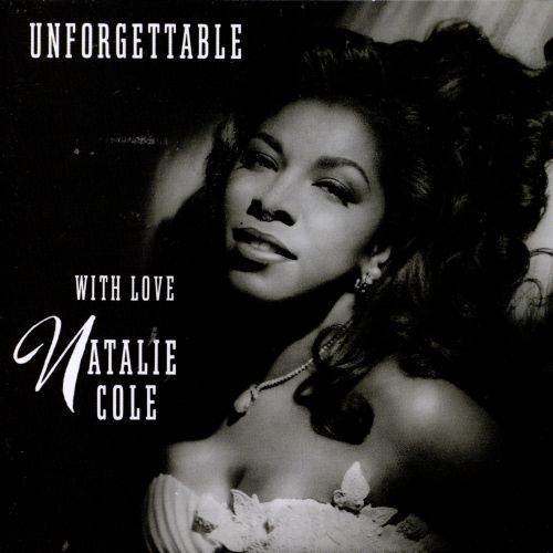 Unforgettable: With Love