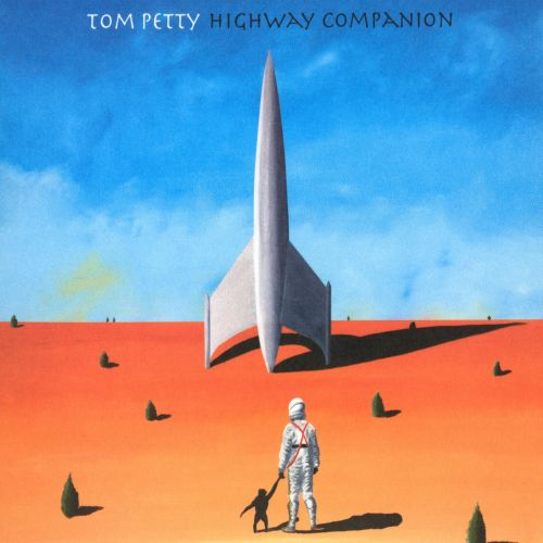 Highway Companion Tom Petty Songs Reviews Credits