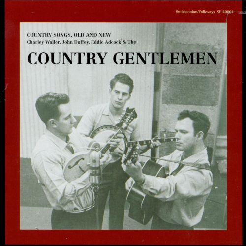 Country Songs Old & New - The Country Gentlemen