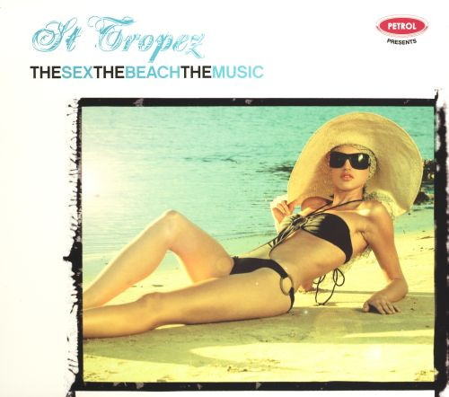 The Sex, the City, the Music: St. Tropez