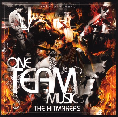 One Team Music: The Hitmakers