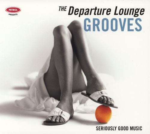 Departure Lounge: Grooves