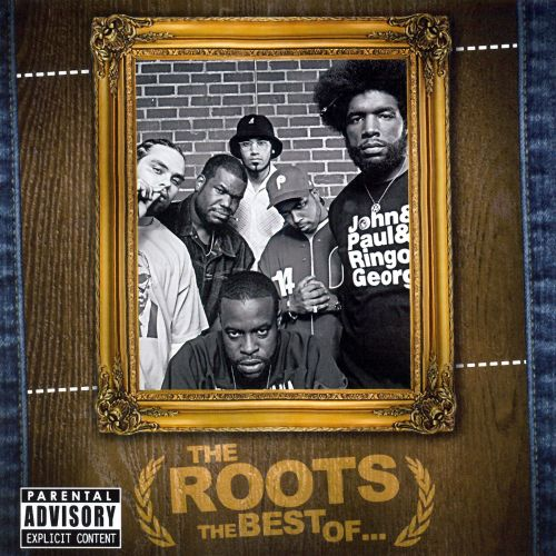 the best of the roots the roots songs reviews credits allmusic. Black Bedroom Furniture Sets. Home Design Ideas