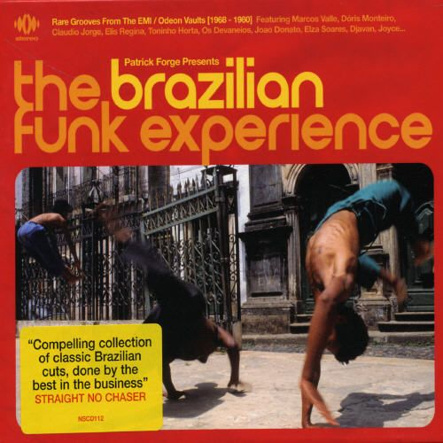 Brazilian Funk Experience: Rare Grooves from EMI Odeon Vaults 1968-1980