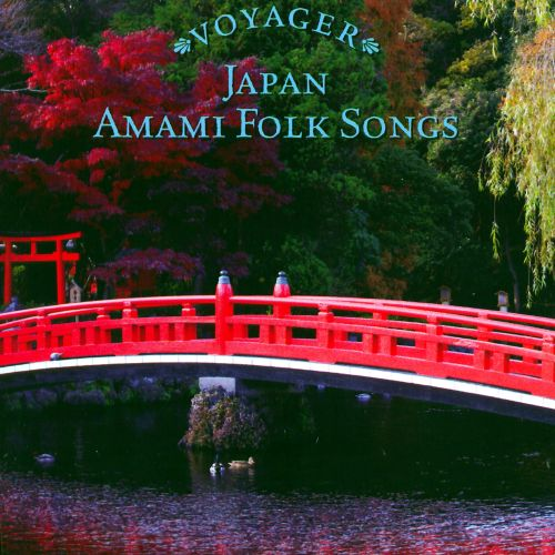 Voyager Series: Japan - Folk Songs