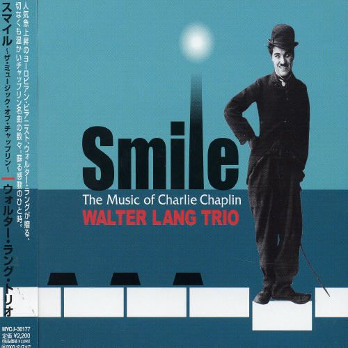 Smile: The Music of Chaplin