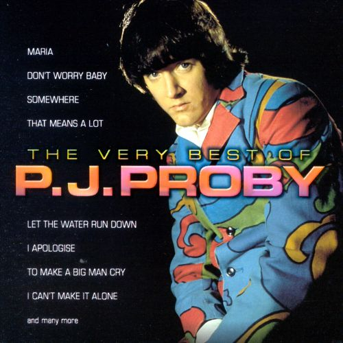 the very best of pj proby pj proby songs reviews