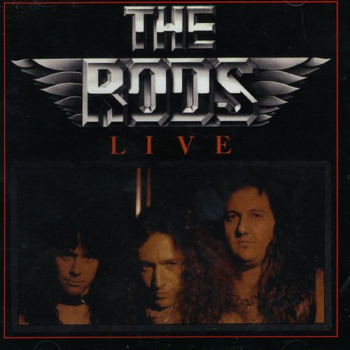 The Rods Live