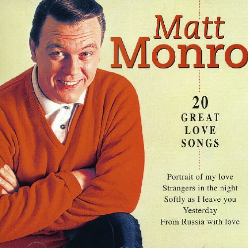 20 Great Love Songs Matt Monro Songs Reviews Credits