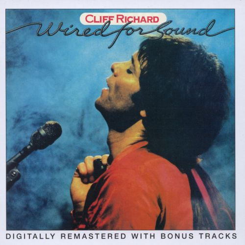 Wired for Sound - Cliff Richard | Songs, Reviews, Credits | AllMusic