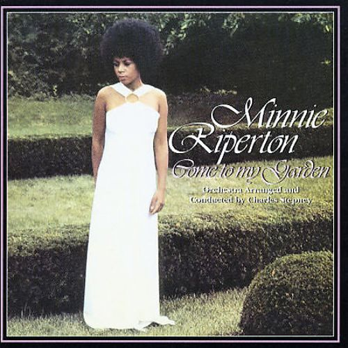 come to my garden minnie riperton songs reviews credits allmusic
