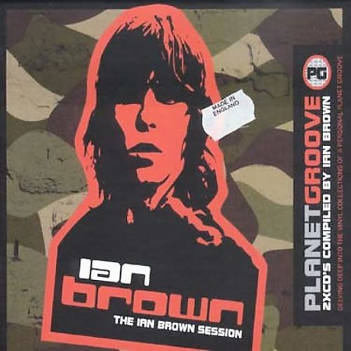 Planet Groove: The Ian Brown Session
