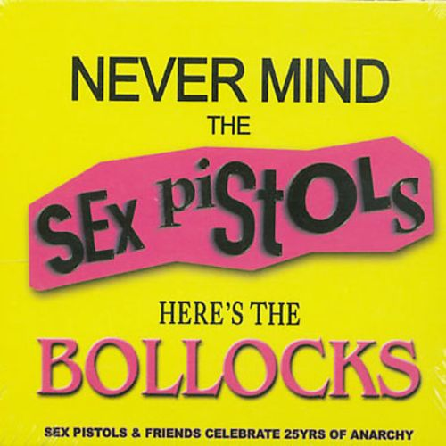 Never Mind the Sex Pistols...