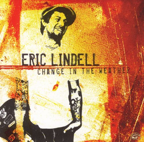Change In The Weather Eric Lindell Songs Reviews Credits