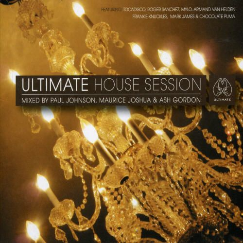 Ultimate House Sessions