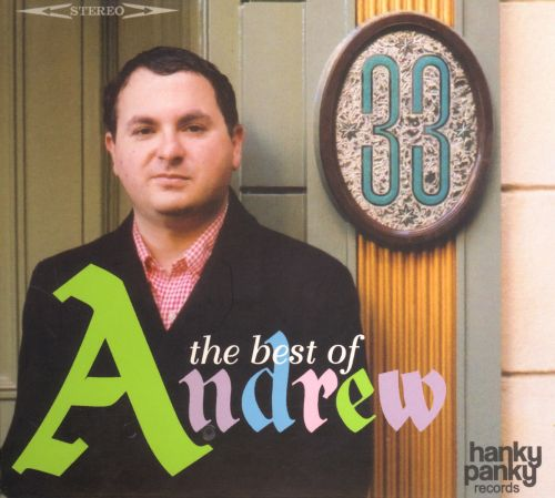 33: The Best of Andrew