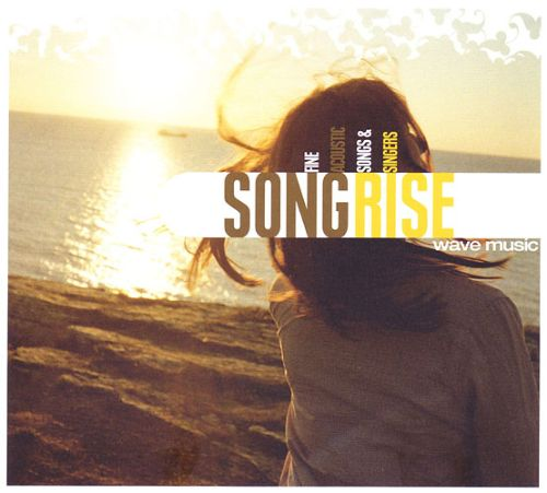 Song Rise: Fine Acoustic Songs & Singers