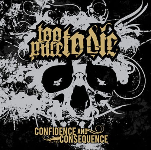 Confidence and Consequence