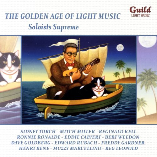 The Golden Age of Light Music: Soloists Supreme