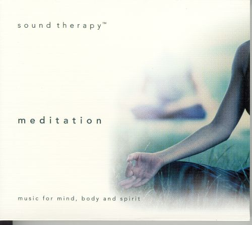 Sound Therapy: Meditation