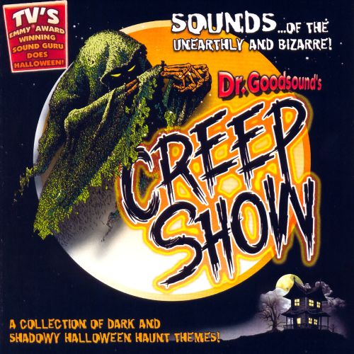 Dr. Goodsound's Halloween: Creep Show