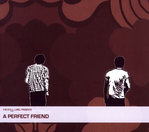 A Perfect Friend