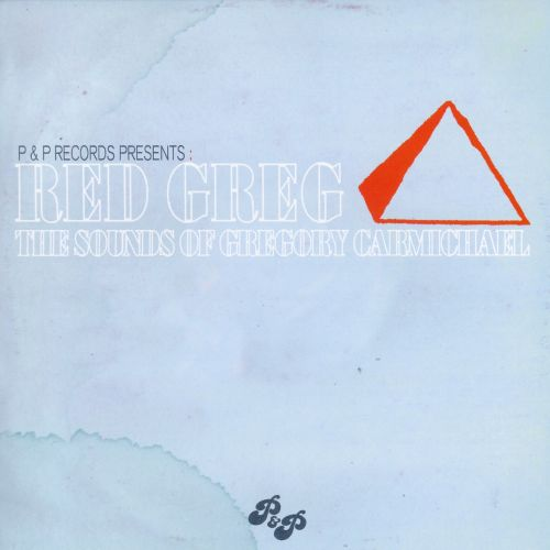 Red Greg: The Sounds of Gregory Carmichael