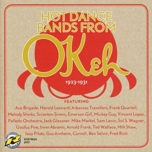 Hot Dance Bands from OKeh 1923-1931