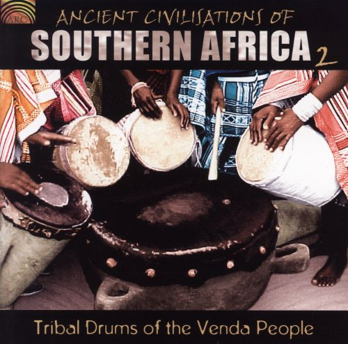 Ancient Civilizations of Southern Africa, Vol. 2: Tribal Drums of the Venda People