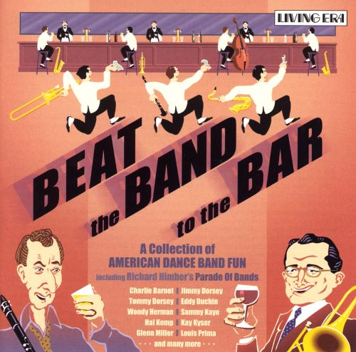 Beat the Band to the Bar