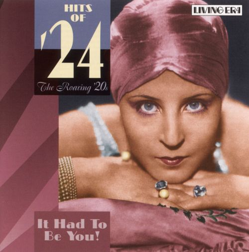 Hits of '24: It Had to Be You!