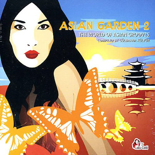 Asian Garden, Vol. 2: The World of Asian Grooves