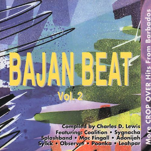 Bajan Beat, Vol. 2: More Crop Over Hits From Barbados