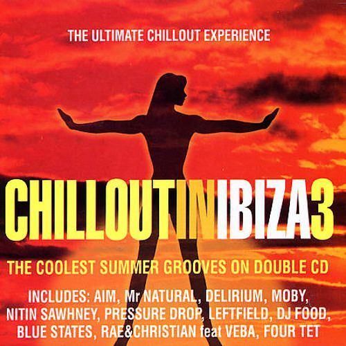 Chill Out in Ibiza, Vol. 3
