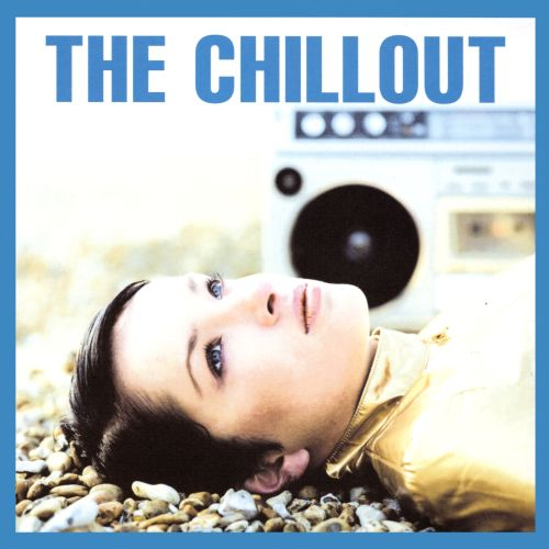 The Chillout [EMI]