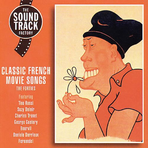 Classic French Movie Songs: The Forties