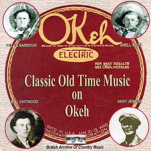 Classic Old Time Music on the Okeh Label
